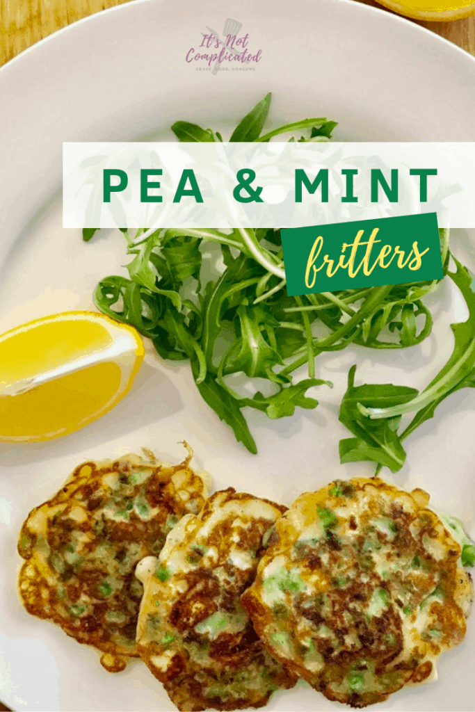 Pea and Mint Fritters - It's Not Complicated Recipes #pea #mint #canapes #fritters #easyrecipes #entree #starter #sidedishes #glutenfree #vegetarian #vegan
