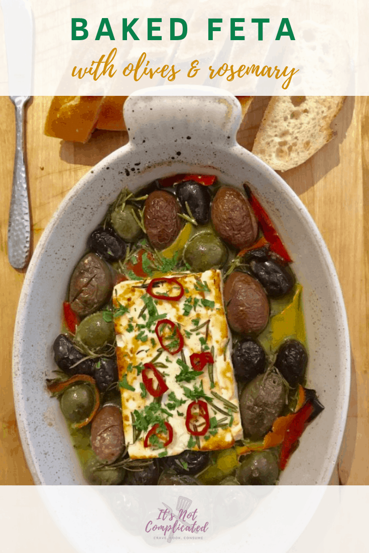 Baked Feta with Olives and Rosemary - It's Not Complicated Recipes #feta #vegetarian #vegetarianrecipes #olives #sides