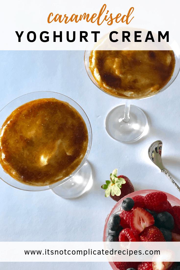 Caramelised Yoghurt Cream - It's Not Complicated Recipes #dessert #glutenfree #cream #caramel #caramelised #easyrecipes