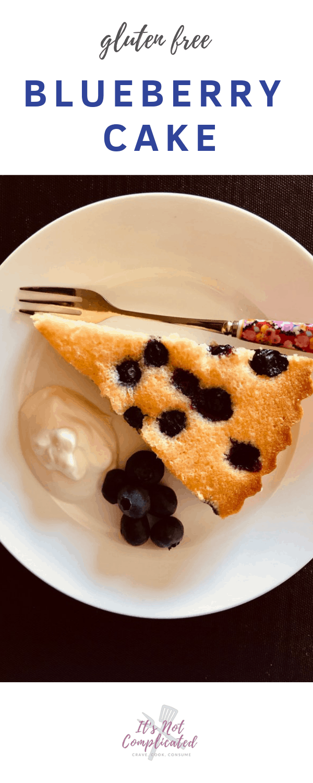 Gluten Free Blueberry Cake - It's Not Complicated Recipes #cake #blueberries #easyrecipes #glutenfree #glutenfreedessert