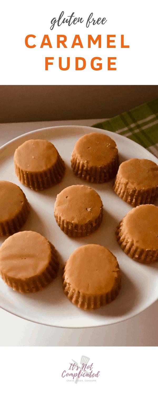 Gluten Free Caramel Fudge - It's Not Complicated Recipes #fudge #caramel #dessert #glutenfree #sweettreats