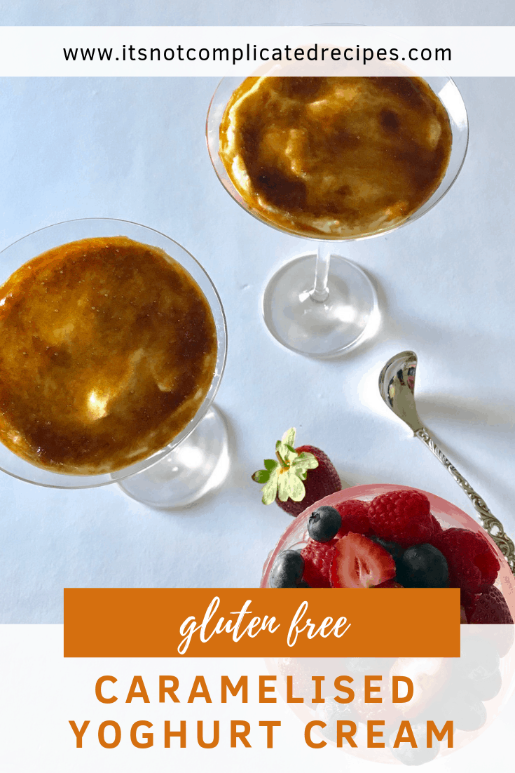 Gluten Free Caramelised Yoghurt Cream - It's Not Complicated Recipes #dessert #glutenfree #cream #caramel #caramelised #easyrecipes