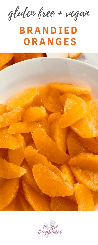 Gluten Free and Vegan Brandied Oranges - It's Not Complicated Recipes #vegan #glutenfree #orange #fruit #dessert #boozydessert #brandy