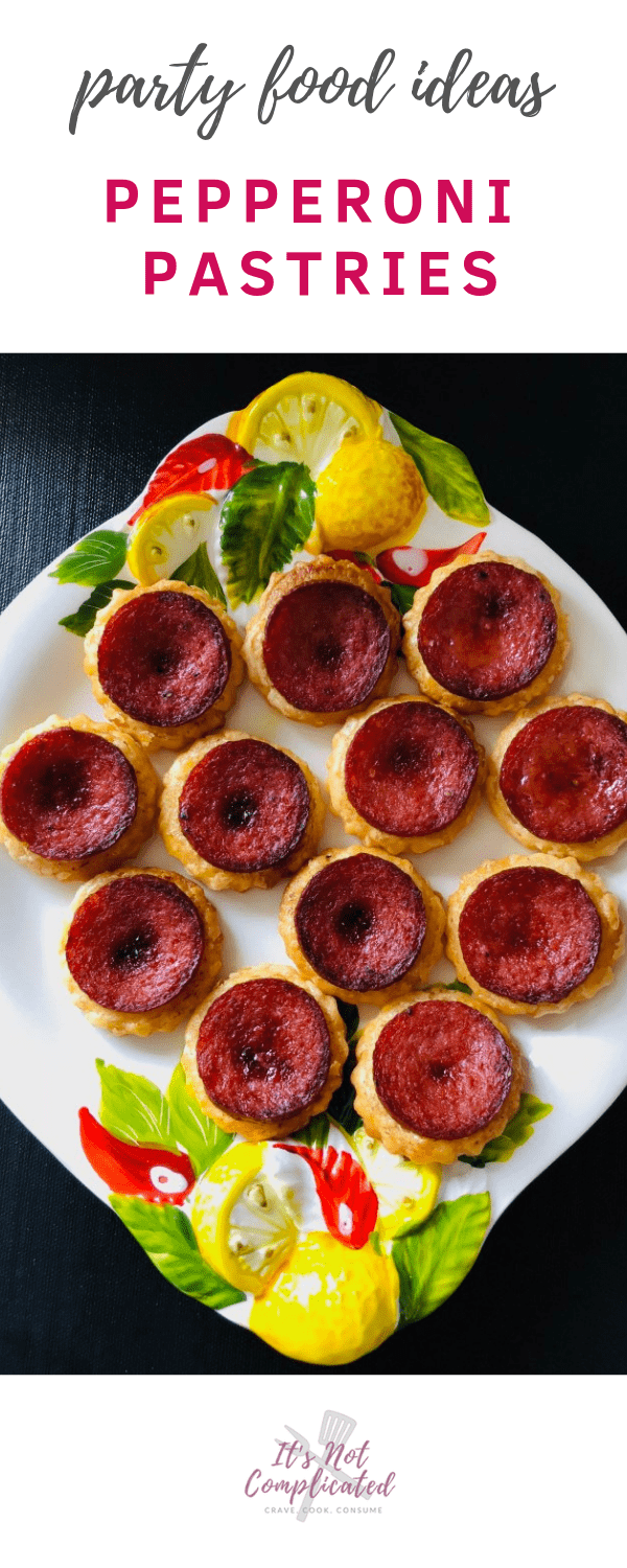 Party Food Ideas - Pepperoni Pastries - It's Not Complicated Recipes #pastries #pastry #pepperoni #canape #appetisers #partyfood