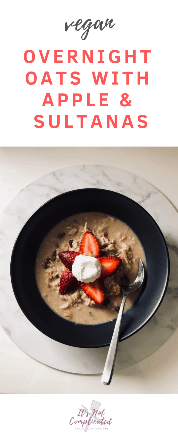 Vegan Overnight Oats with Apple and Sultanas - It's Not Complicated Recipes #vegan #oats #breakfast #healthybreakfast #breakfastideas #porridge #overnightoats