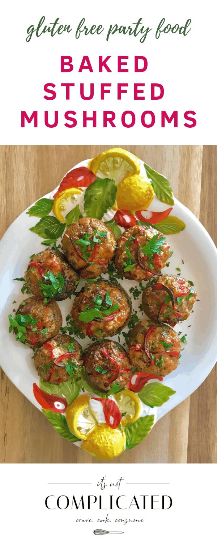 Gluten Free Baked Stuffed Mushrooms - It's Not Complicated Recipes #mushrooms #partyfood #stuffedmushrooms #glutenfree #appetisers #vegetable #easyrecipes