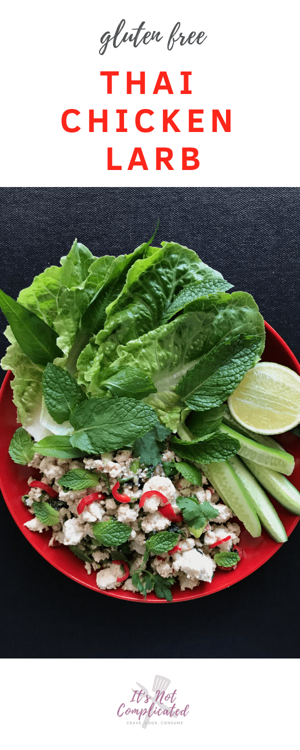 Gluten Free Thai Chicken Larb - It's Not Complicated Recipes #thai #chicken #chickenrecipes #glutenfree #sides #appetisers #healthy #healthyrecipes