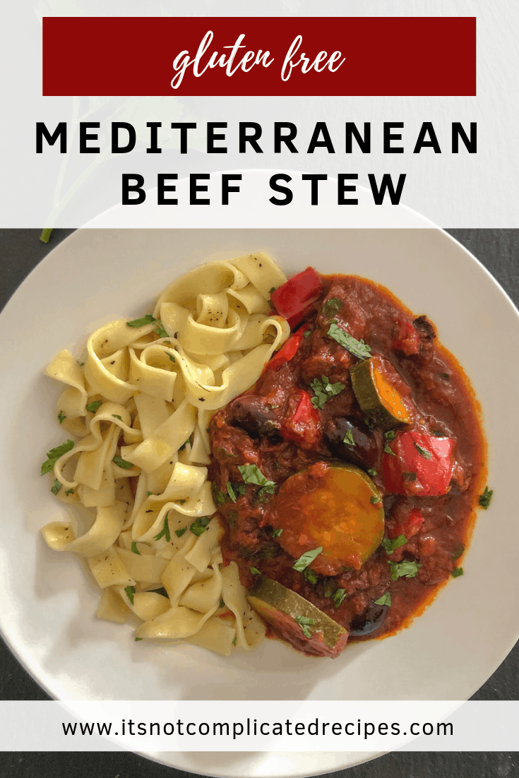 Gluten Free Mediterranean Beef Stew - It's Not Complicated Recipes #stew #mediterranean #beefstew #glutenfree #maincourse #easyrecipes
