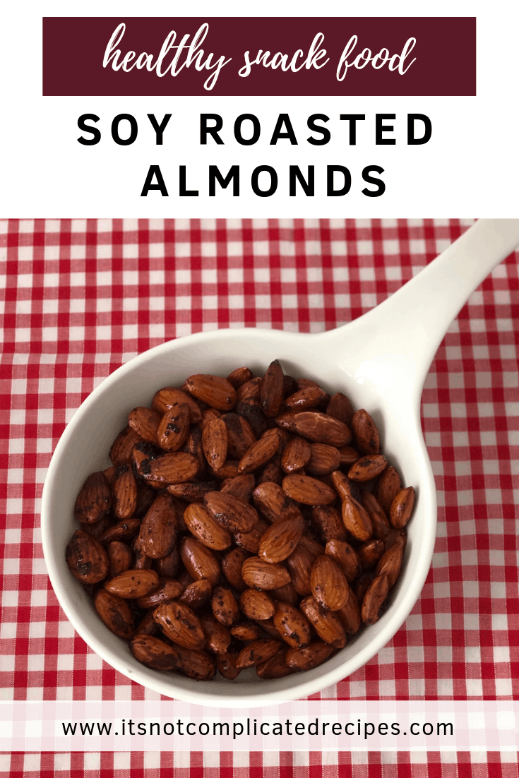 Soy Roasted Almonds - It's Not Complicated Recipes #nuts #almonds #snack #snackfood #healthysnacks #healthysnackfood #easyrecipes #appetisers