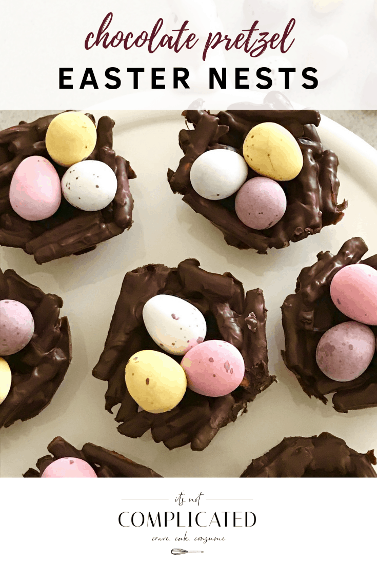 Chocolate Pretzel Easter Nests - It's Not Complicated Recipes #easter #easterrecipes #easterrecipeskids #chocolate #smallbites #partyfood #entertaining #easyrecipes