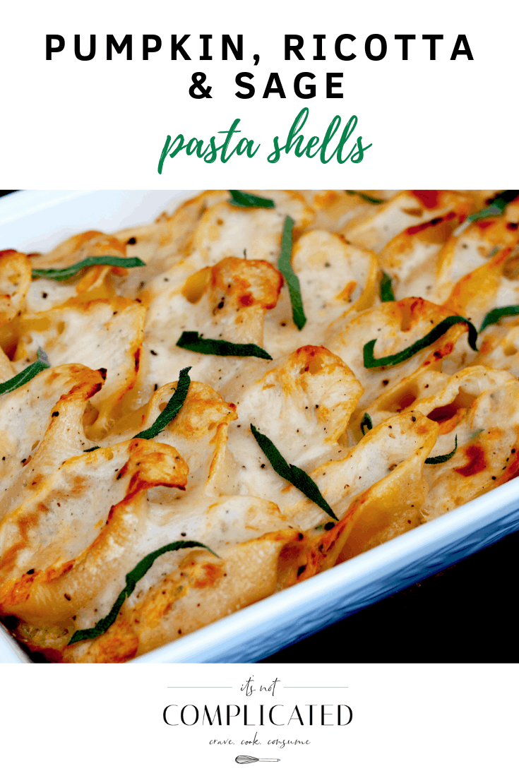 Pumpkin, Ricotta and Sage Pasta Shells - It's Not Complicated Recipes 1 #mealprep #pasta #familyrecipes #dinnerparty #entertaining #roasted #sharefood #partyfood #pastadish #vegetarian