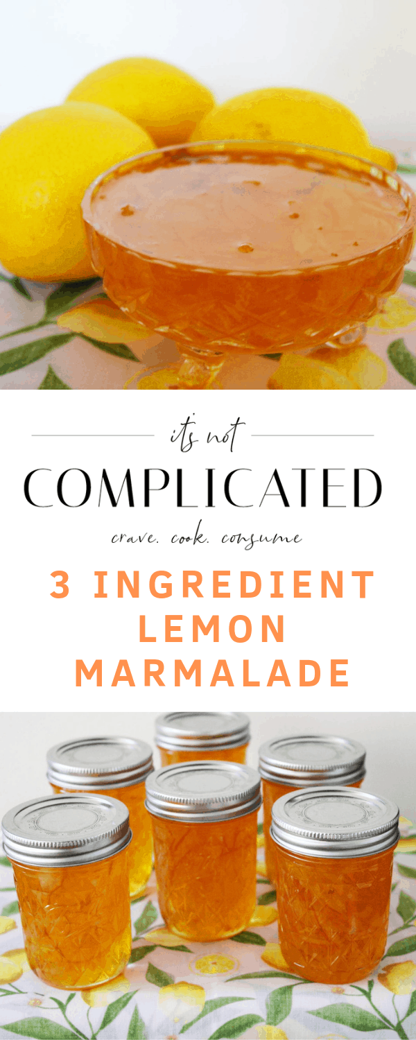Three Ingredient Lemon Marmalade. A recipe by It's Not Complicated Recipes.