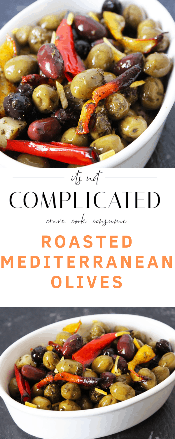 Roasted Mediterranean Olives. A recipe by It's Not Complicated Recipes.