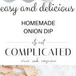 pinterest image with two photos of onion dip with text overlay in the centre.