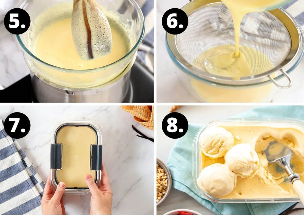 the final four steps in this recipe - testing the custard, straining the custard, putting it in a container to freeze, and the ice cream frozen.