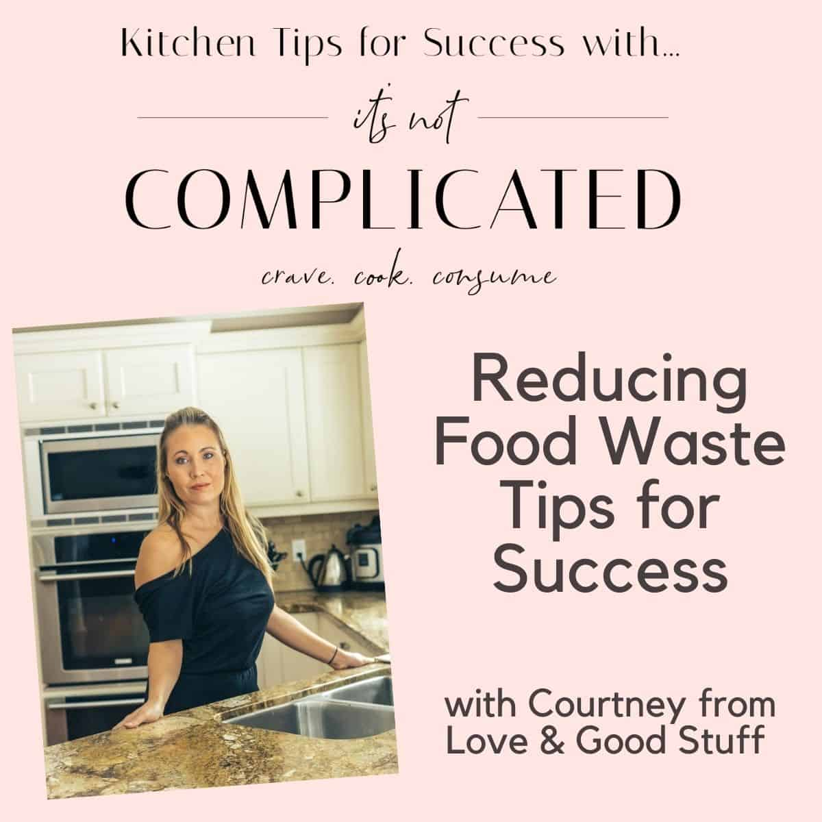Poster of Courtney for Kitchen Tips for Success