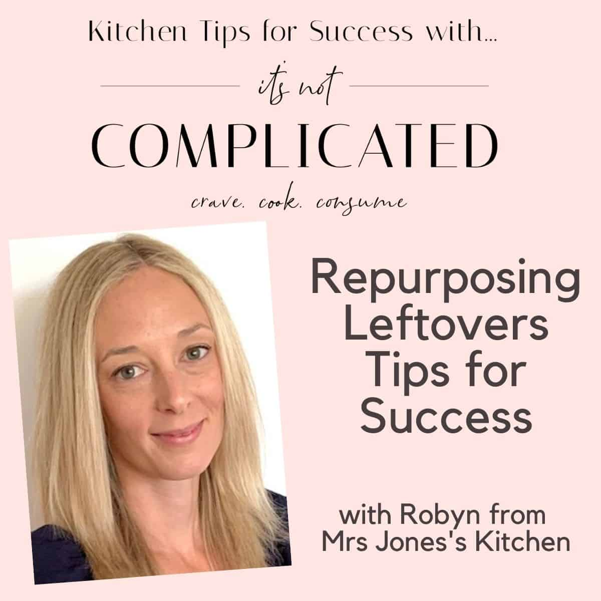 Tips for Success Poster with Robyn from Mrs Jones's Kitchen.