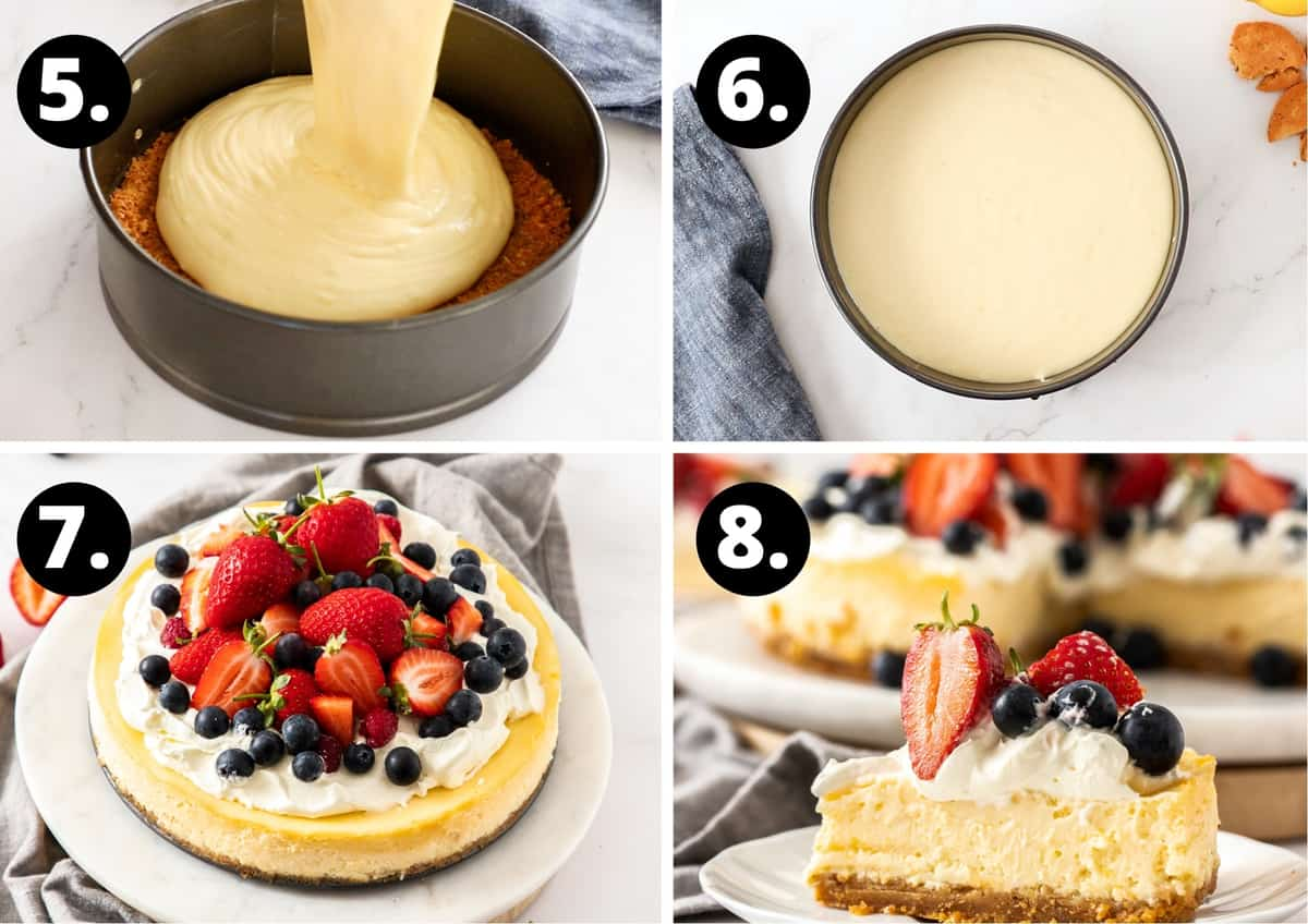 Steps 5-8 of preparing this recipe in a photo collage - pouring the filling onto the base, the cheesecake about to go into the oven, the decorated cheesecake and a slice.