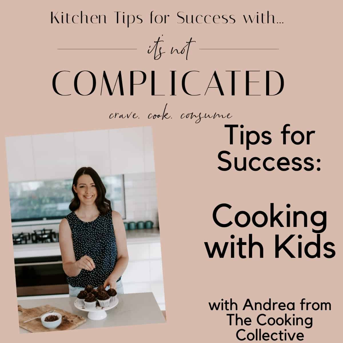 poster of cooking with kids, image of guest blogger and text overlay.